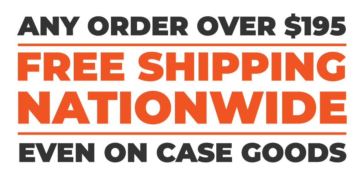 Free Nationwide Shipping, Any Order Over $195, Even on Case Goods!